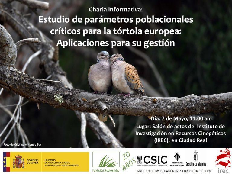 Charla informativa: Estudio de parámetros poblacionales críticos para la tórtola europea: Aplicaciones para su gestión