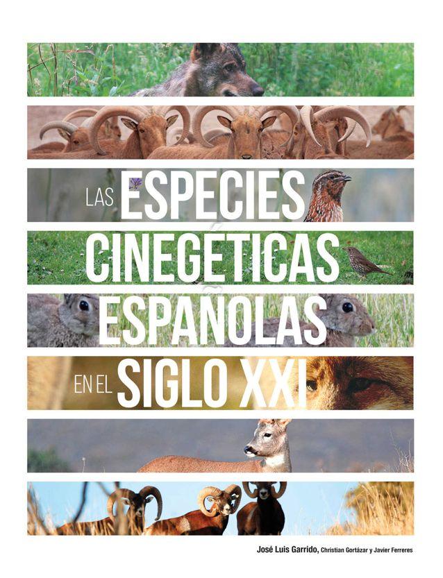 """Presentación del libro """"Las especies cinegéticas españolas en el siglo XXI"""""""